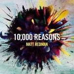"Matt Redman ""10,000 Reasons"""