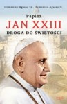 "Domenico Agasso Sr., Domenico Agasso Jr. ""Papież Jan XXIII. Droga do świętości"""