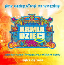 Armia Dzieci - New Generation of Worship