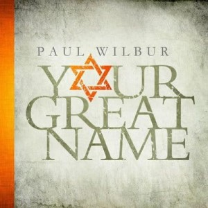 "Paul Wilbur ""Your Great Name"""