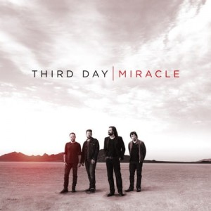 "Third Day ""Miracle"""